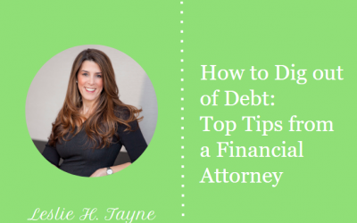 How to Dig out of Debt: Top Tips from a Financial Attorney