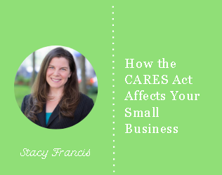 How the CARES Act Affects Your Small Business