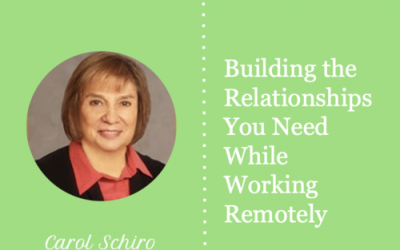 Building the Relationships You Need While Working Remotely