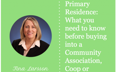 What you need to know before buying into a Community Association, Coop or Condo