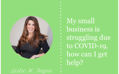 My small business is struggling due to COVID-19, how can I get help?