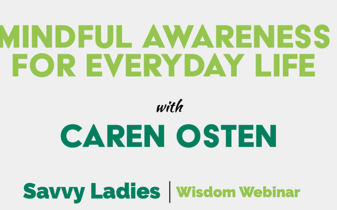 Mindful Awareness for Everyday Life