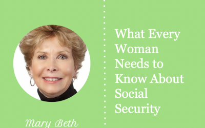 What Every Woman Needs to Know About Social Security – May 12, 2021