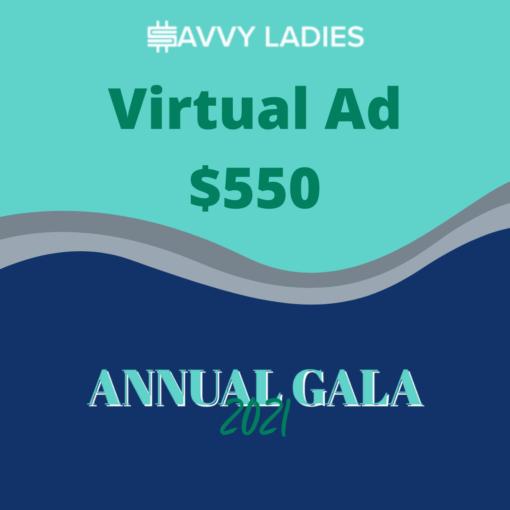 Virtual Ad Gala21 – $550